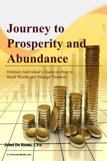 Journey to Prosperity and Abundance ebook by Jobel De Rosas, CPA