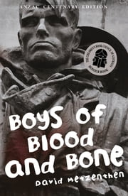 Boys of Blood and Bone ebook by David Metzenthen