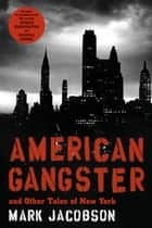 American Gangster ebook by Mark Jacobson
