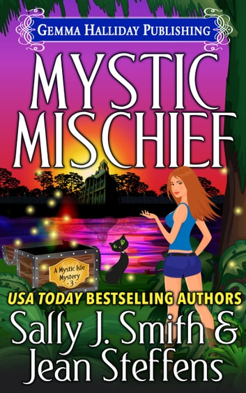 Mystic Mischief ebook by Sally J. Smith,Jean Steffens