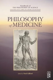 Philosophy of Medicine ebook by Dov M. Gabbay,Paul Thagard,John Woods,Fred Gifford
