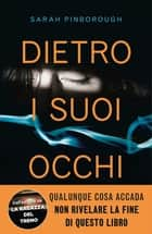 Dietro i suoi occhi ebook by Sarah Pinborough