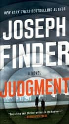 Judgment - A Novel ebook by Joseph Finder