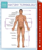 Anatomy Terminology (Speedy Study Guides) ebook by Speedy Publishing