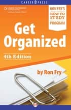 Get Organized ebook by Ron Fry