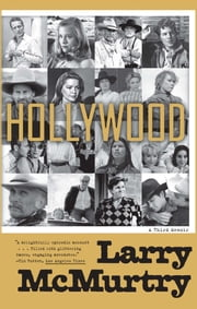 Hollywood - A Third Memoir ebook by Larry McMurtry