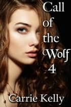 Call of the Wolf 4 ebook by