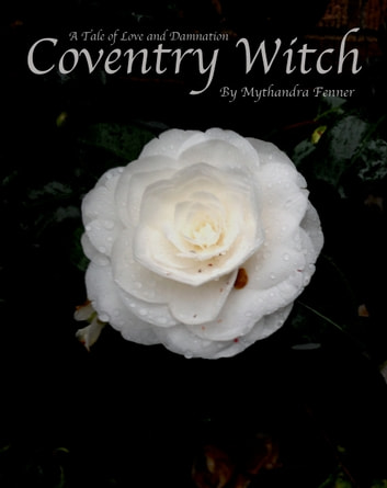Coventry Witch: A Tale of Love and Damnation