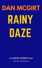 Rainy Daze ebook by Dan McGirt