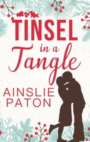 Tinsel in a Tangle ebook by Ainslie Paton