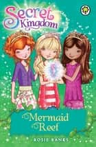 Mermaid Reef - Book 4 ebook by