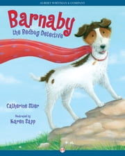Barnaby the Bedbug Detective ebook by Catherine Stier,Karen Sapp