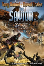 The Savior ebook by Tony Daniel,David Drake