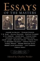 Essays of the Masters ebook by Charles Neider