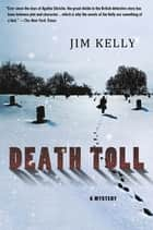 Death Toll ebook by Jim Kelly