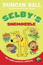Selby's Shemozzle ebook by