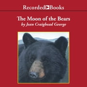 The Moon of the Bears audiobook by Jean Craighead George