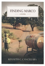 Finding Marco ebook by Kenneth Canio Cancellara