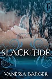 Slack Tide ebook by Vanessa Barger