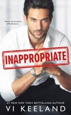 Inappropriate ebook by Vi Keeland
