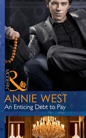 An Enticing Debt to Pay (Mills & Boon Modern) (At His Service, Book 5) ekitaplar by Annie West