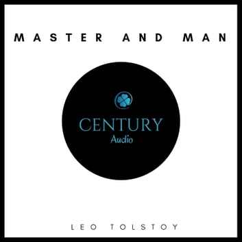 Master and Man audiobook by Leo Tolstoy