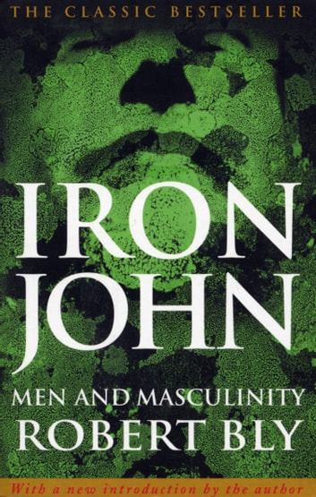 Iron John ebook by Robert Bly