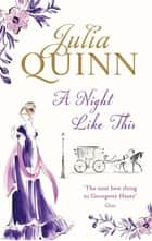 A Night Like This - Number 2 in series ebook by Julia Quinn