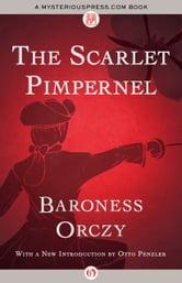 The Scarlet Pimpernel ebook by Baroness Orczy
