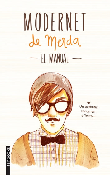 Modernet de merda. El manual ebook by Modernet de merda