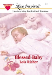 Blessed Baby ebook by Lois Richer