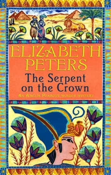 The Serpent on the Crown ebook by Elizabeth Peters