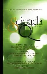 Scienda Quarterly - Spring 2012 ebook by C.L. Dyck,Paul and Laurie Mathers,T.E. George