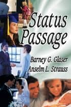 Status Passage ebook by Anselm L. Strauss