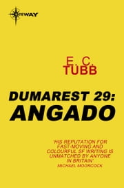 Angado - The Dumarest Saga Book 29 ebook by E.C. Tubb