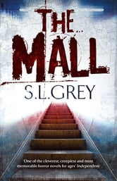 The Mall ebook by S.L. Grey