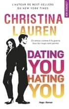 Dating you Hating you ebook by Christina Lauren, Margaux Guyon