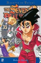 The Seven Deadly Sins vol. 35 ebook by Nakaba Suzuki