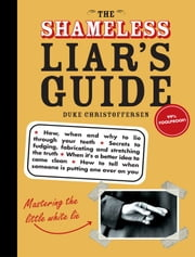 Shameless Liar's Guide ebook by Duke Christoffersen