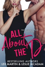 All About the D ebook by Lex Martin, Leslie McAdam