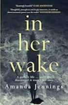 In Her Wake ebook by Amanda Jennings