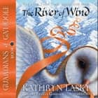 The River of Wind audiobook by Kathryn Lasky