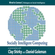 Socially Intelligent Computing ebook by Clay Shirky,Daniel Goleman
