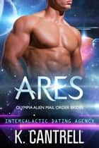 Ares ebook by K. Cantrell