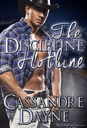 The Discipline Hotline ebook by Cassandre Dayne