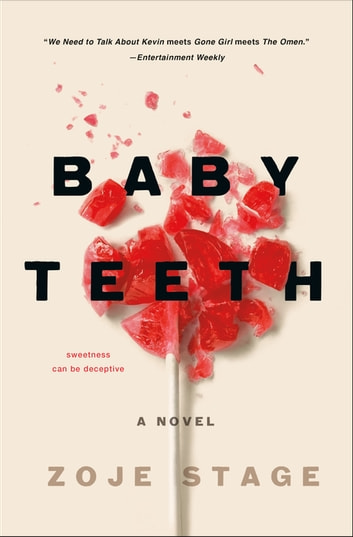 Baby Teeth - A Novel ebook by Zoje Stage