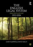 The English Legal System - 2013-2014 ebook by David Kelly