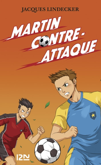 Gagne - tome 4 : Martin contre-attaque ebook by Jacques LINDECKER