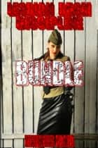 Lesbian BDSM Discipline Bundle - 3 Stand Alone Stories ebook by Mistress Daria