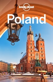 Lonely Planet Poland ebook by Lonely Planet,Mark Baker,Marc Di Duca,Tim Richards